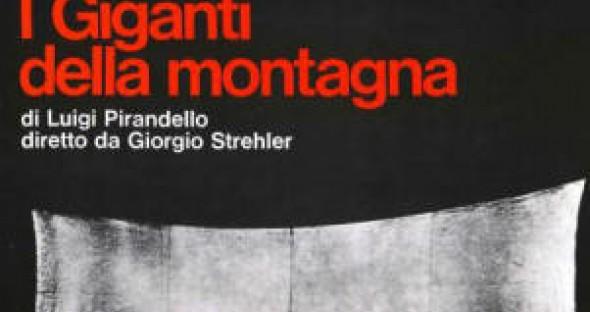 I giganti della montagna, regia Giorgio Strehler, Piccolo Teatro, 1966